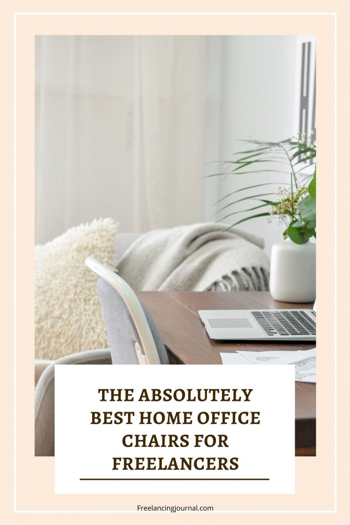 The Best Home Office Chairs for Freelancers