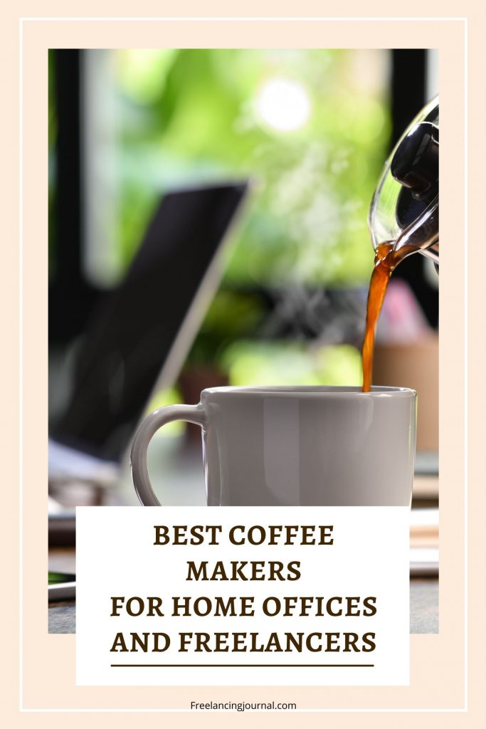 8 Best Coffee Makers for Your Home Office