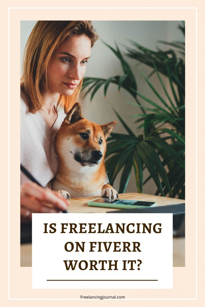 Is Freelancing On Fiverr Worth It?
