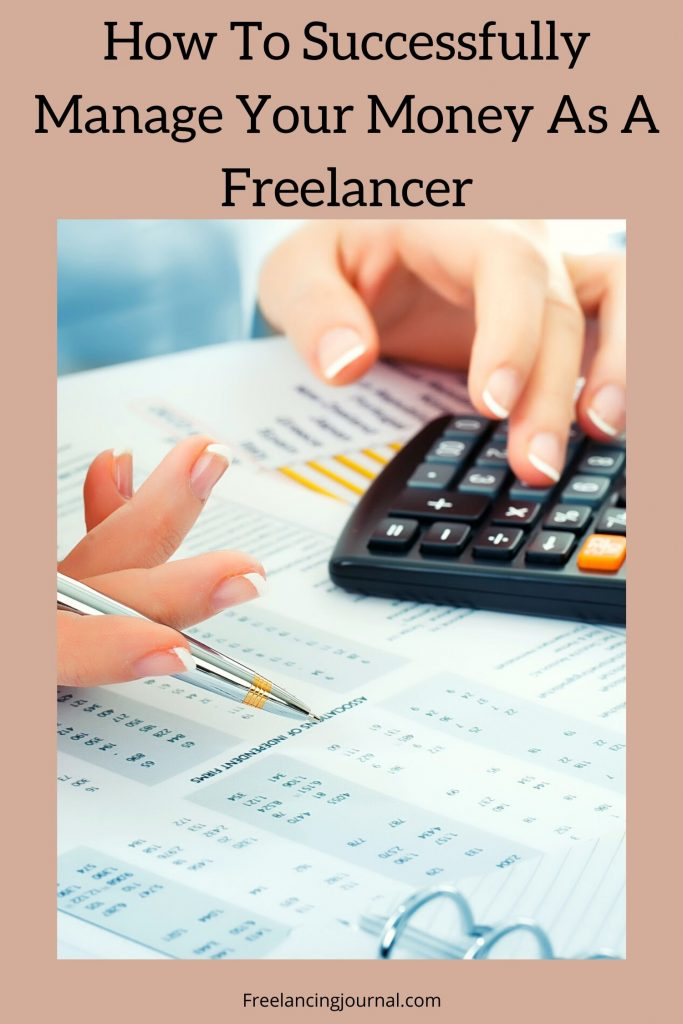 How To Successfully Manage Your Money As A Freelancer