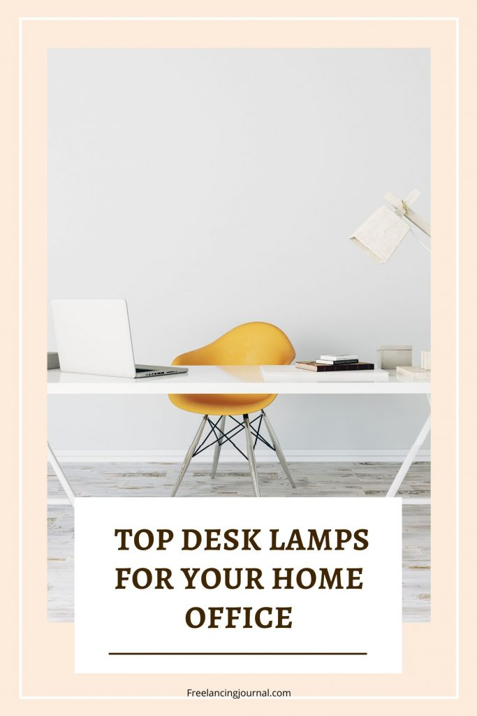 TOP Desk Lamps for Your Home Office