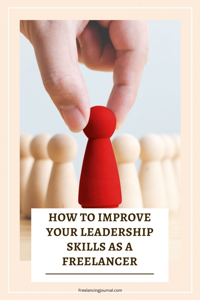 How to Improve Your Leadership Skills as a Freelancer