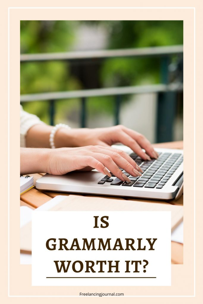 Is Grammarly worth it?