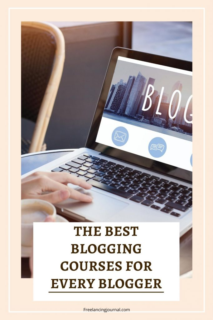 Best Blogging courses for every blogger