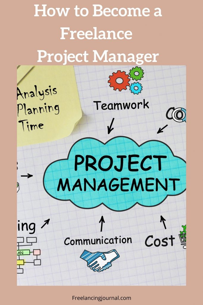 How to Become a Freelance Project Manager